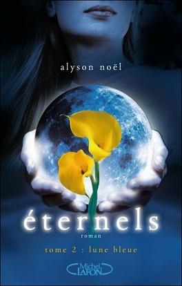 Couverture du livre : Éternels, Tome 2 : Lune bleue