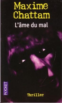 Couverture du livre : La Trilogie du mal, Tome 1 : L'Âme du mal