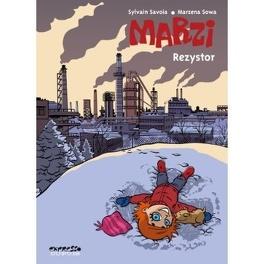 Couverture du livre : Marzi, Tome 3 : Rezystor