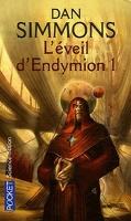 Les Cantos d'Hypérion, tome 4 : L'Éveil d'Endymion 1