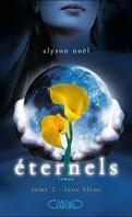 Éternels, Tome 2 : Lune bleue