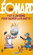 Léonard, Tome 38 : Y a-t-il un génie pour sauver la planète ?
