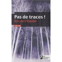 Couverture du livre : Pas de traces !