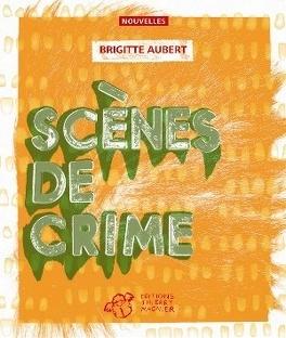 Couverture du livre : Scènes de Crimes