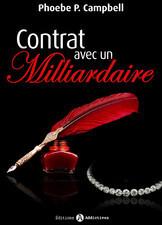 Couverture du livre : Contrat Avec un Milliardaire, Tome 10