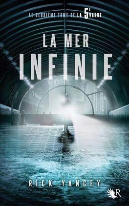Couverture du livre : La 5ᵉ Vague, Tome 2 : La Mer infinie
