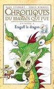 Chroniques du Marais qui Pue, Épisode 6 : Eraguff le dragon