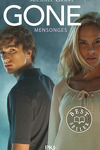 couverture Gone, Tome 3 : Mensonges