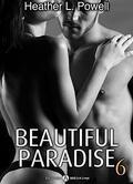 Beautiful Paradise, Tome 6