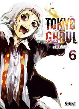 Couverture du livre : Tokyo Ghoul, Tome 6