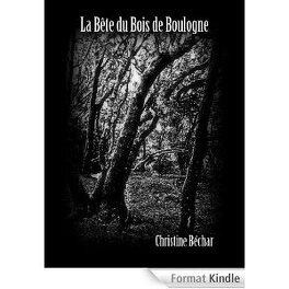 Couverture du livre : La bête du bois de de Boulogne