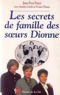 Les secrets de famille des soeurs Dionne