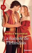La saga des MacEgan, tome 2 : La fiancée de l'Irlandais