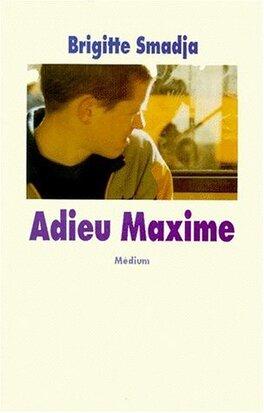 Couverture du livre : Adieu Maxime