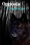 Opposés, Tome 1 : Le loup de la forêt