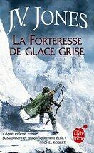 L'Epée des Ombres, Tome 3 et 4 : La Forteresse de Glace Grise