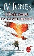 L'Épée des ombres, Tome 5 : L'Épée dans la glace rouge