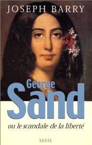 Couverture du livre : George Sand ou le scandale de la liberté