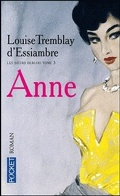 Les soeurs Deblois, tome 3 : Anne