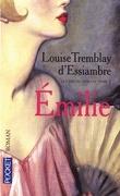 Les soeurs Deblois, tome 2 : Émilie
