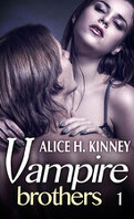 Vampire Brothers, tome 1