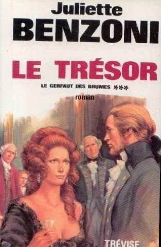 Le Gerfaut des brumes Tome 3 Le Trésor - Juliette Benzoni
