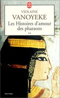 Les Histoires d'amour des pharaons, Tome 2