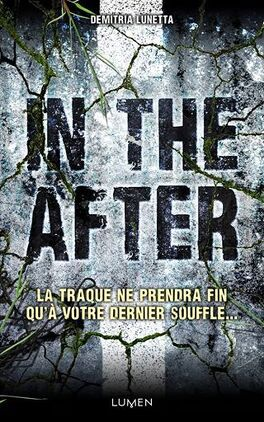 Couverture du livre : In the After, Tome 1