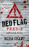 Feed, Tome 3 : Red Flag