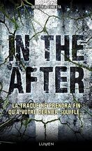 In the After, Tome 1