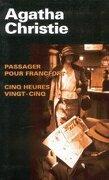 Passager pour Francfort / Cinq heures vingt-cinq
