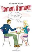 Roman d'Amour, Tome 2 : Pourvu que ça Dure!