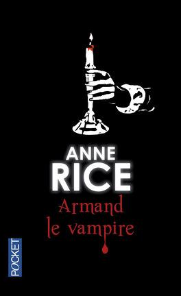 Couverture du livre : Chroniques des Vampires, Tome 6 : Armand le Vampire