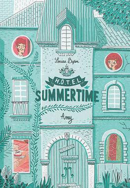 Couverture du livre : Hôtel Summertime, tome 1 : Amy