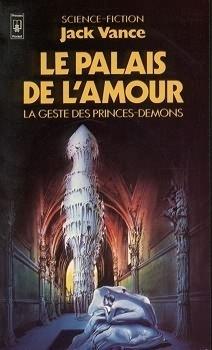 Couverture du livre : La Geste des Princes-Démons, Tome 3 : Le Palais de l'amour
