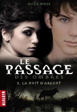 Couverture de Le Passage des Ombres, Tome 2 : La Nuit d'Argent
