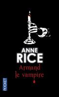 Chroniques des Vampires, Tome 6 : Armand le Vampire