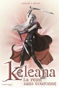 Keleana, Tome 2 : La Reine sans couronne