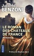 Le roman des Châteaux de France - Intégrale