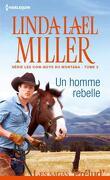 Les Cow-boys du Montana, Tome 2 : Un homme rebelle