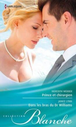 Couverture du livre : Prince et chirurgien - Dans les bras du Dr Williams
