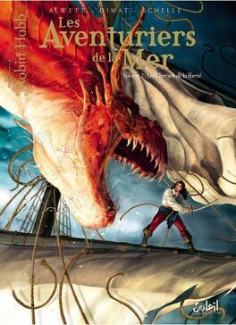 Couverture du livre : Les Aventuriers de la Mer, Tome 2 : Les Chemins de la Liberté (BD)