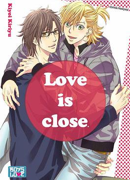 Couverture du livre : Love is close
