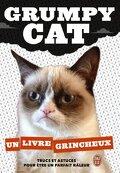 Grumpy cat : Un livre grincheux