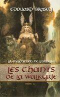 La Malédiction de l'Anneau, tome 1 : Les Chants de la Walkyrie