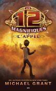 Les 12 Magnifiques, Tome 1: L'Appel