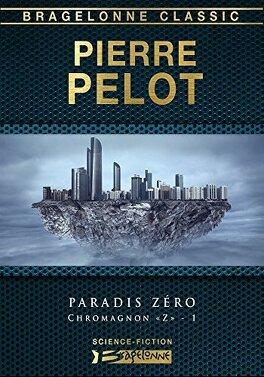 """Couverture du livre : Chromagnon """"Z"""", Tome 1 : Paradis zéro"""