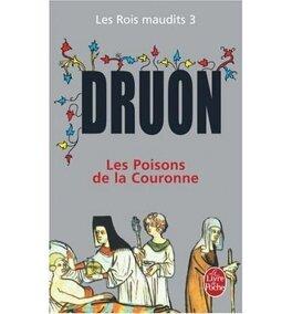 Couverture du livre : Les Rois maudits, Tome 3 : Les Poisons de la couronne