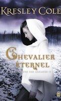 Chroniques des Arcanes, Tome 2 : Le Chevalier Éternel