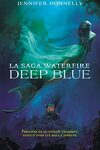 couverture La Saga Waterfire, Tome 1 : Deep Blue